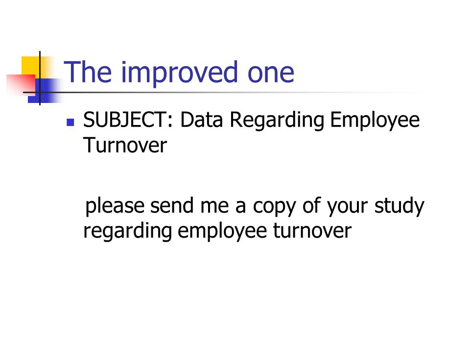The improved one SUBJECT: Data Regarding Employee Turnover