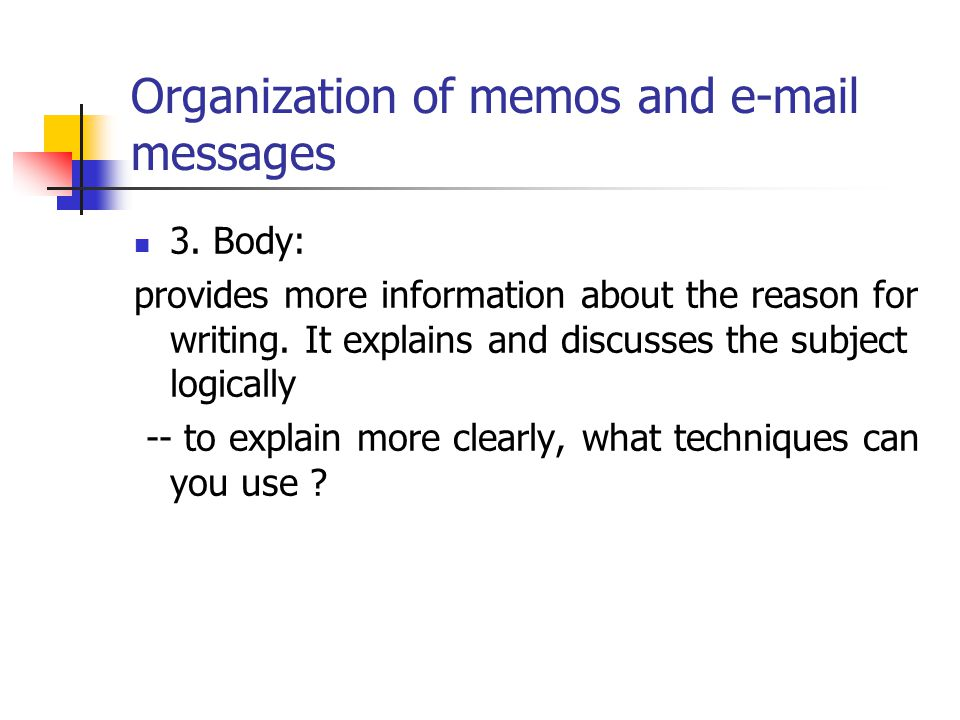 Organization of memos and e-mail messages