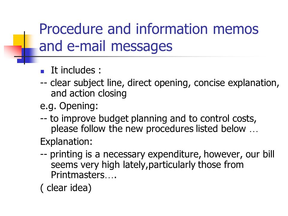 Procedure and information memos and e-mail messages