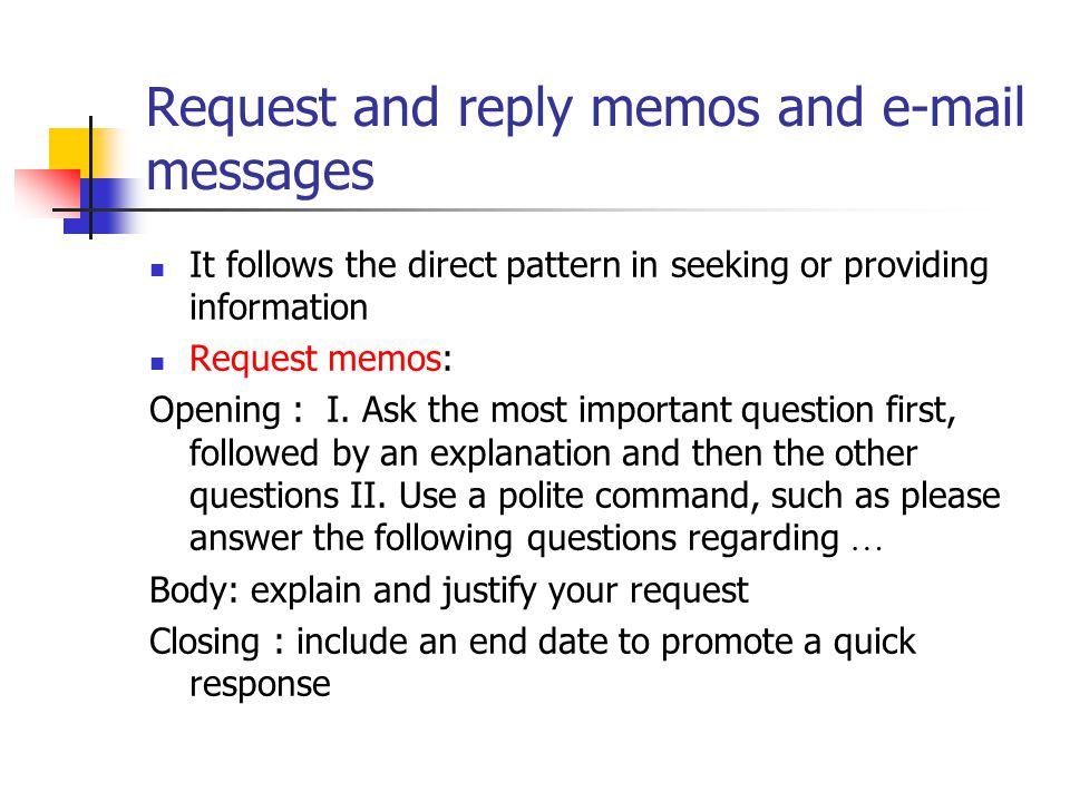 Request and reply memos and e-mail messages