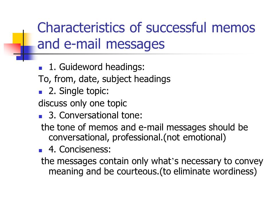 Characteristics of successful memos and e-mail messages