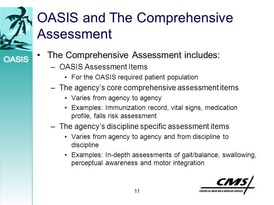 OASIS and The Comprehensive Assessment