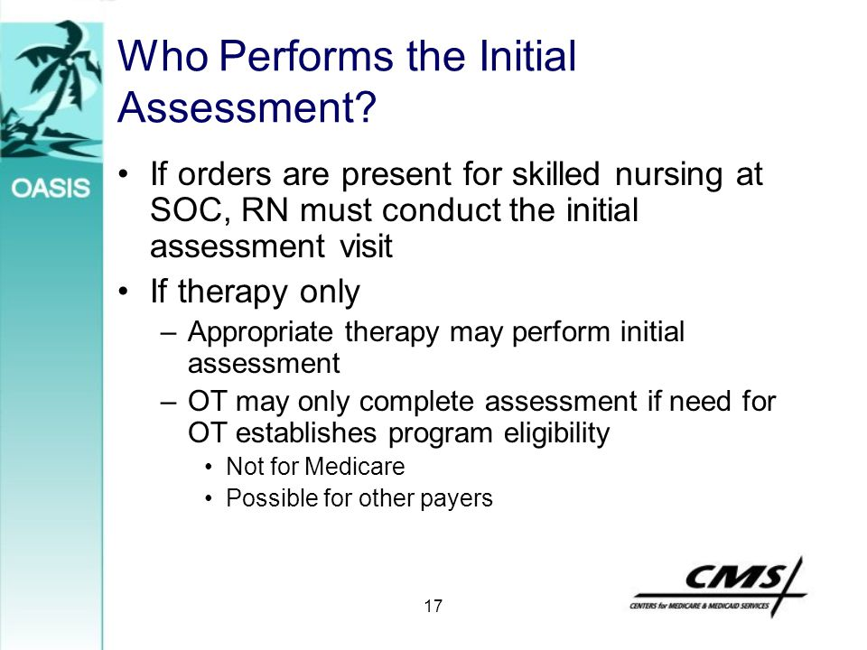 Who Performs the Initial Assessment