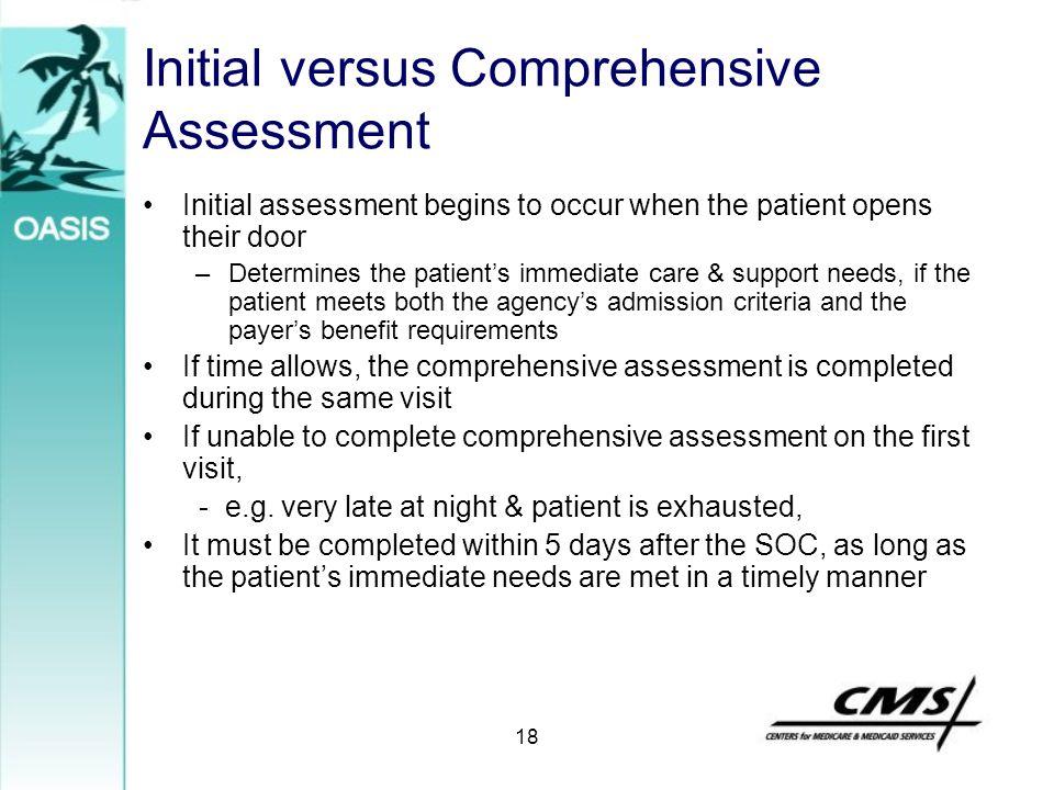 Initial versus Comprehensive Assessment