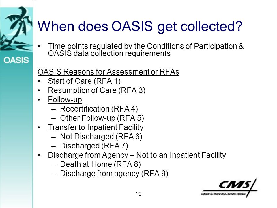When does OASIS get collected
