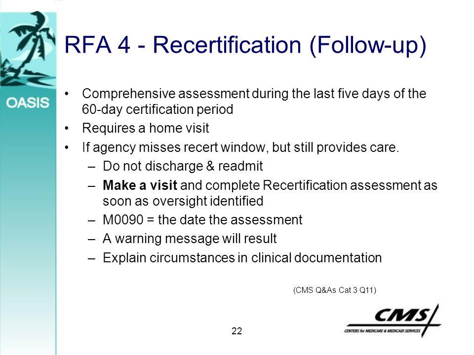 RFA 4 - Recertification (Follow-up)