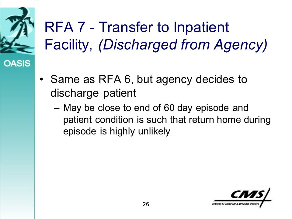 RFA 7 - Transfer to Inpatient Facility, (Discharged from Agency)