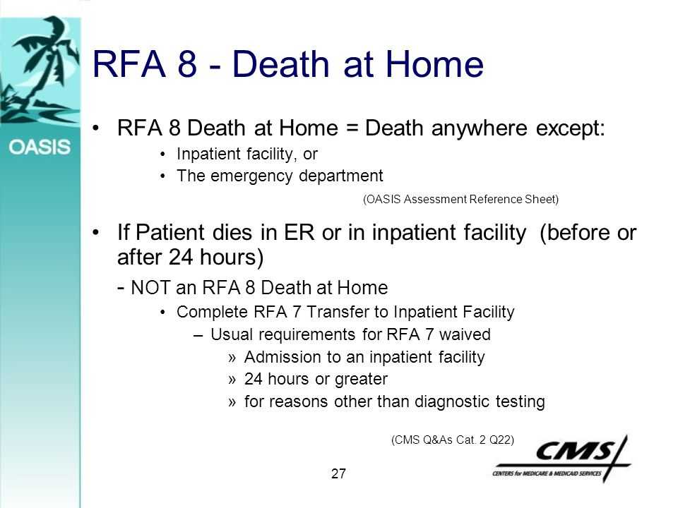 RFA 8 - Death at Home RFA 8 Death at Home = Death anywhere except: