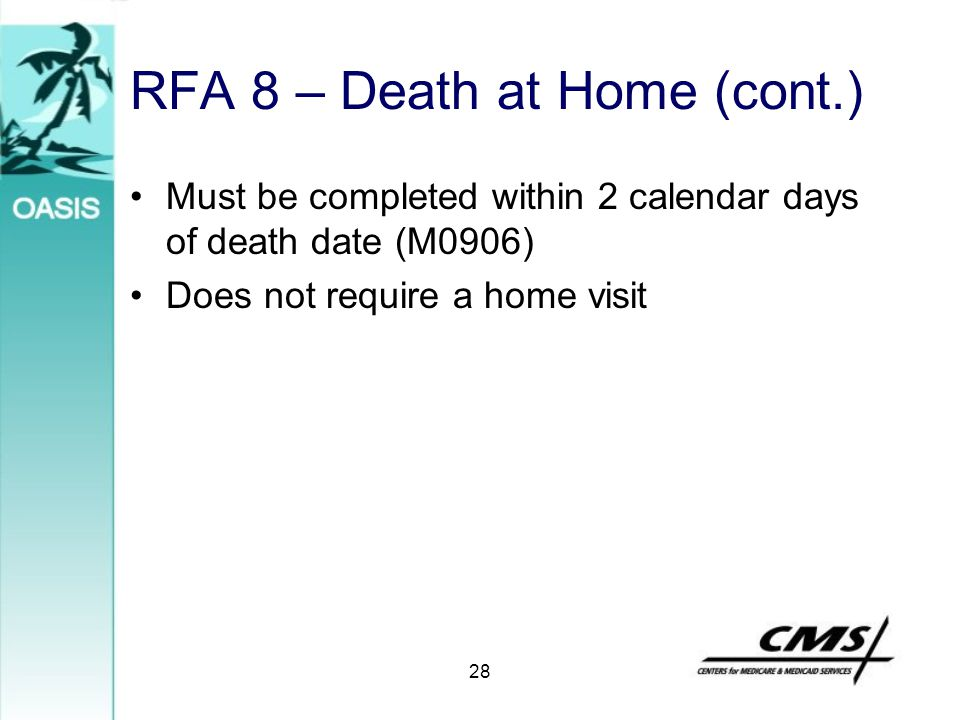 RFA 8 – Death at Home (cont.)