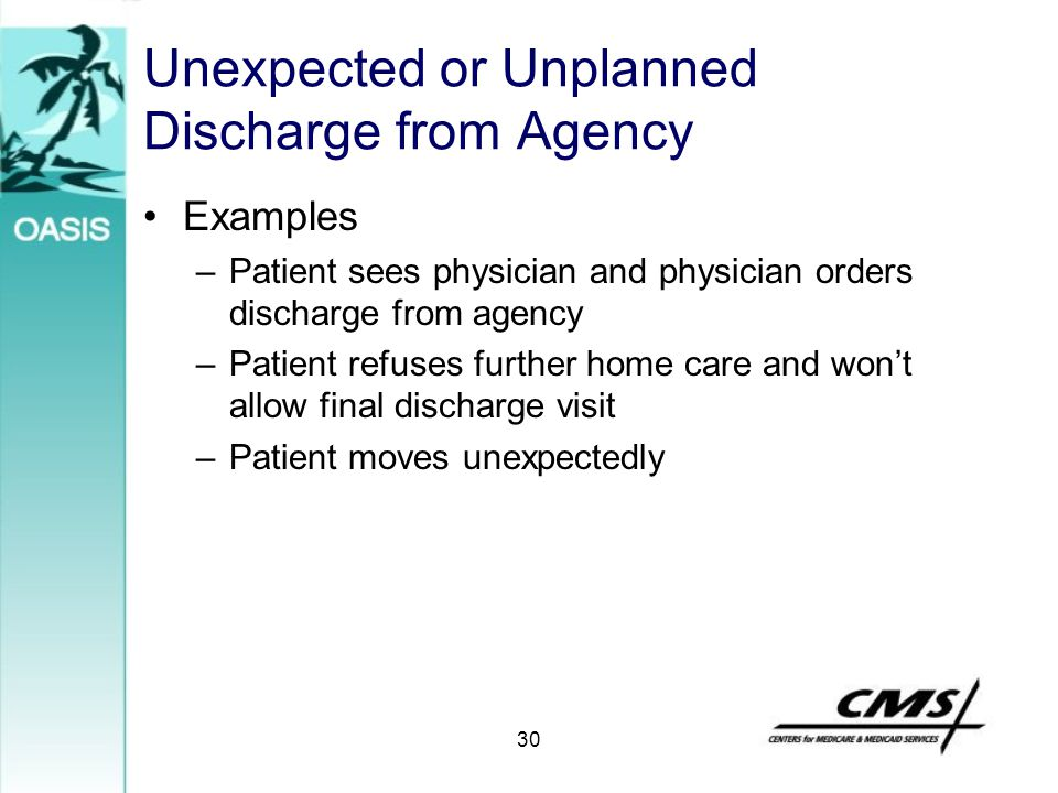 Unexpected or Unplanned Discharge from Agency