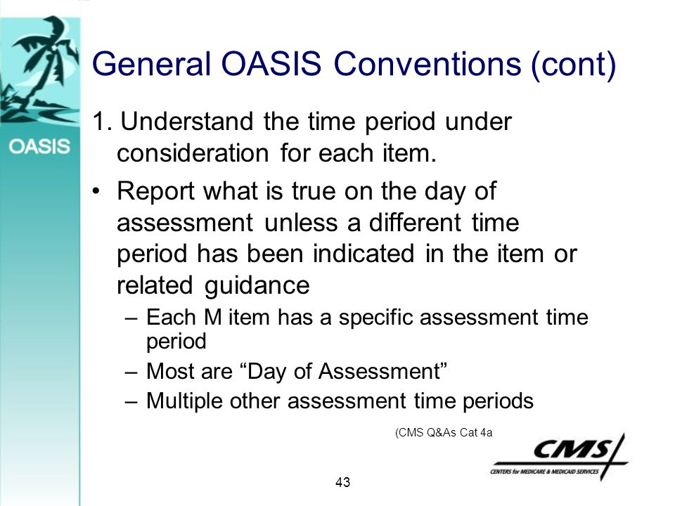 General OASIS Conventions (cont)