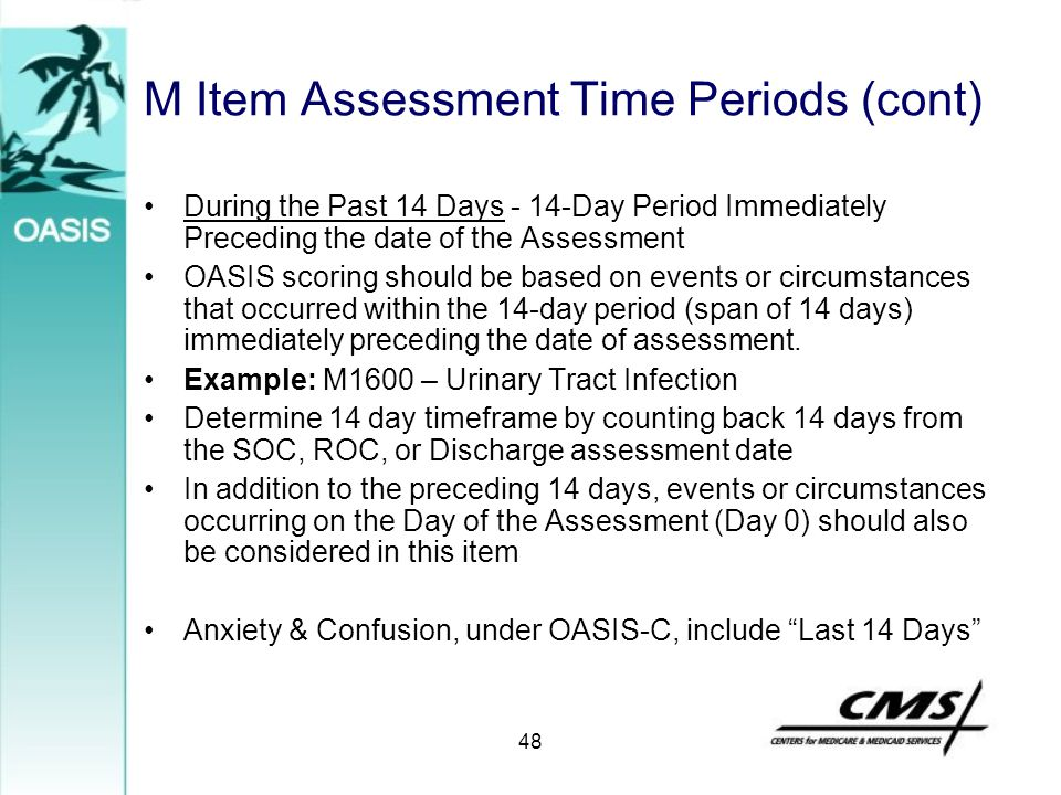 M Item Assessment Time Periods (cont)