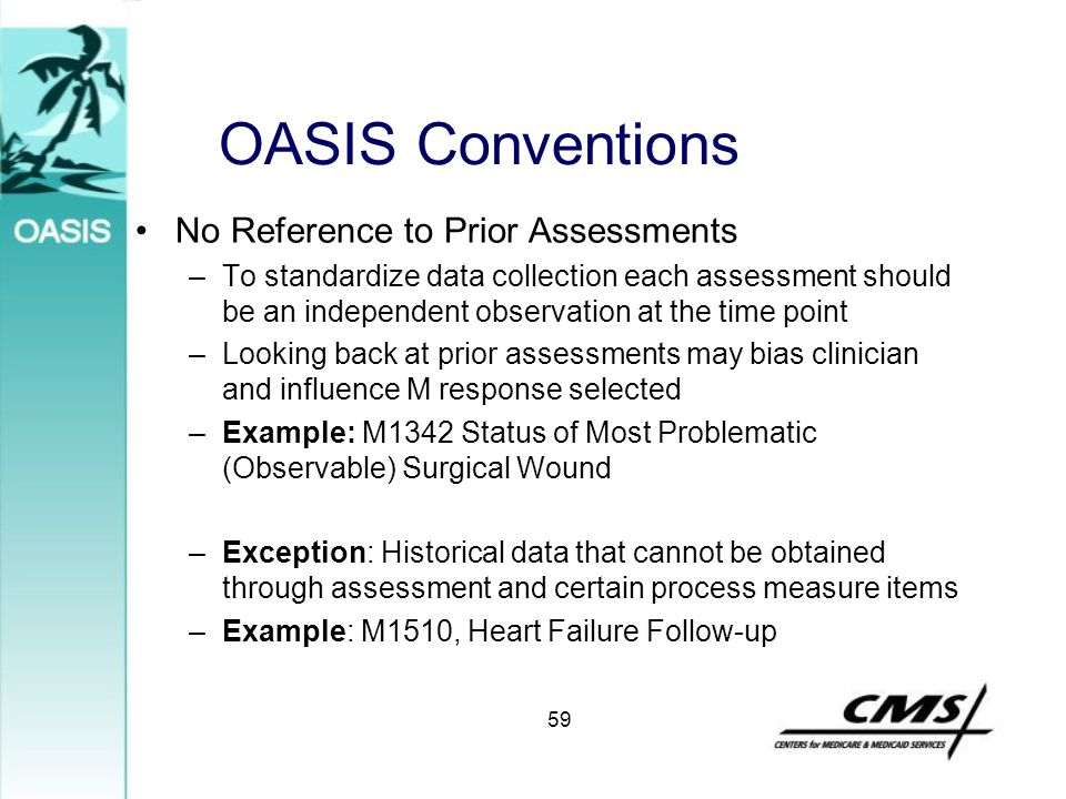 OASIS Conventions No Reference to Prior Assessments
