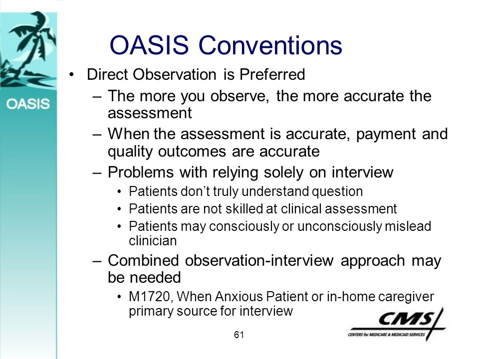 OASIS Conventions Direct Observation is Preferred