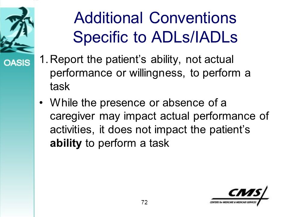Additional Conventions Specific to ADLs/IADLs