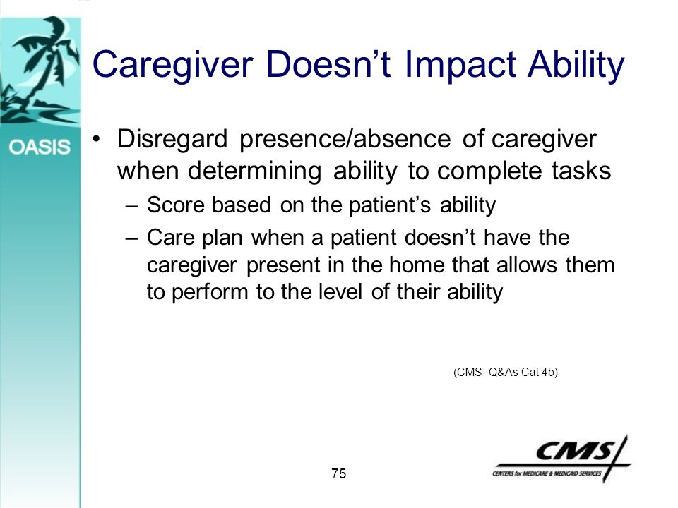 Caregiver Doesn't Impact Ability