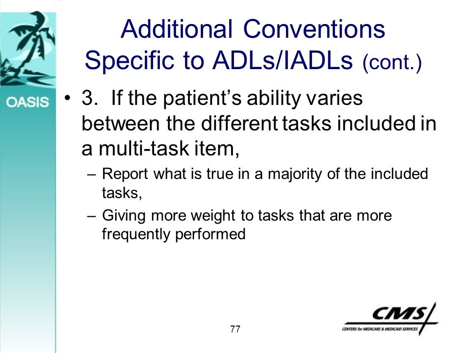 Additional Conventions Specific to ADLs/IADLs (cont.)