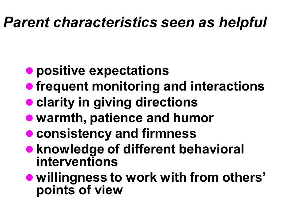 Parent characteristics seen as helpful