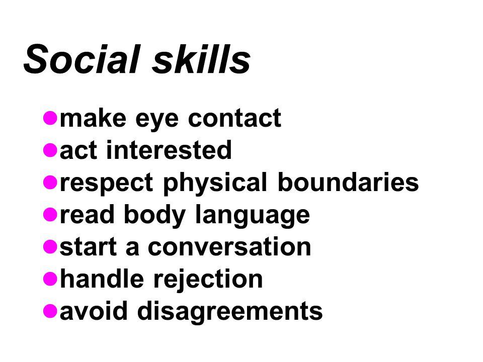 Social skills make eye contact act interested