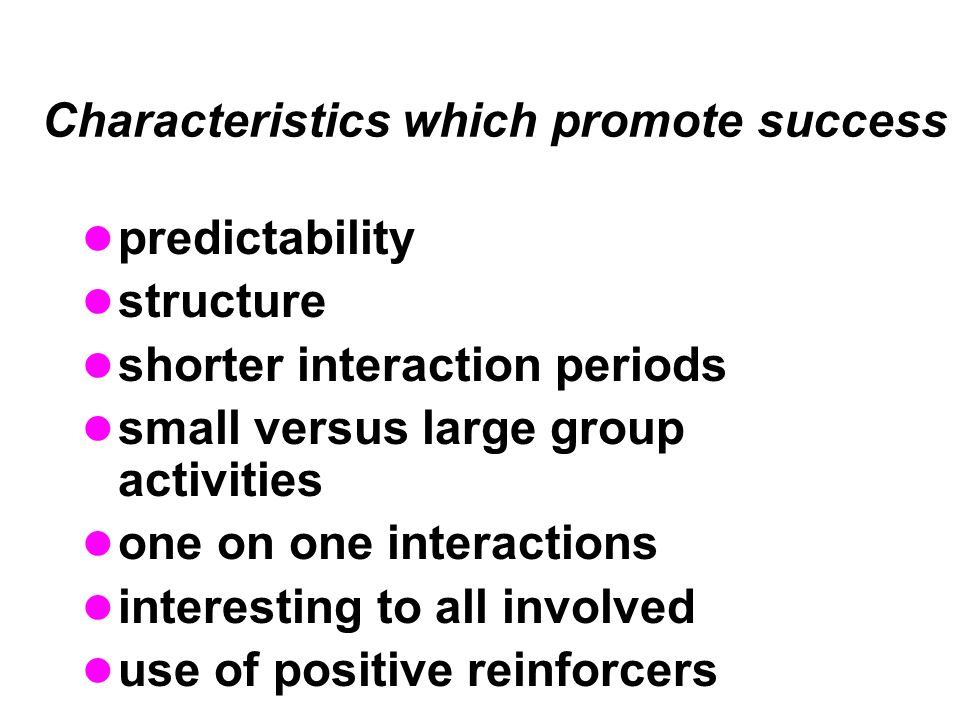 Characteristics which promote success