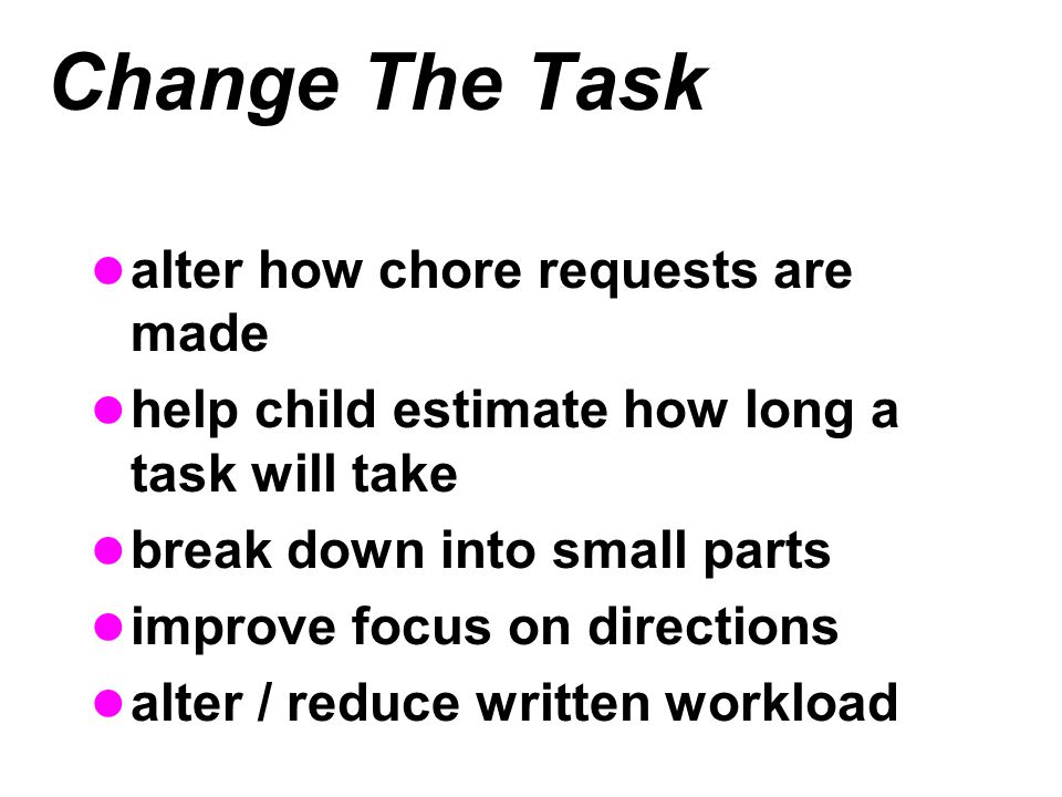 Change The Task alter how chore requests are made