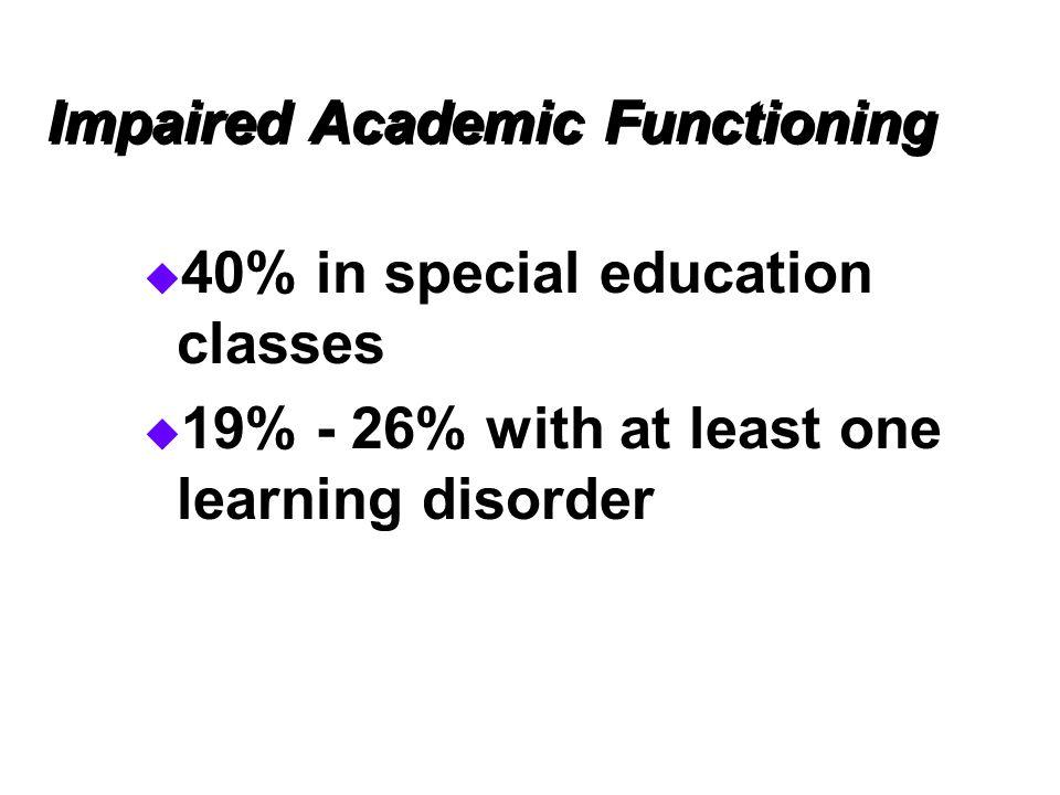 Impaired Academic Functioning