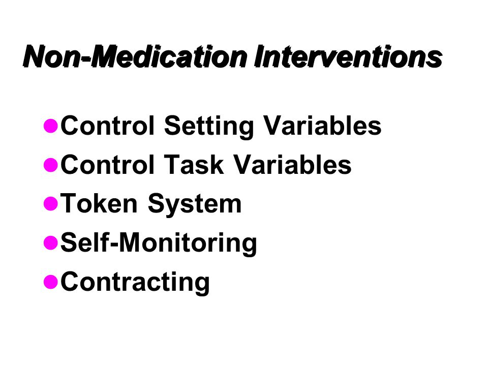 Non-Medication Interventions