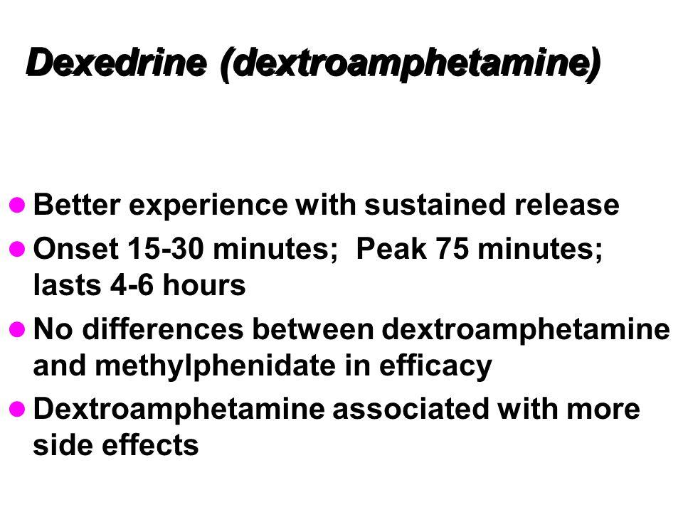 Dexedrine (dextroamphetamine)