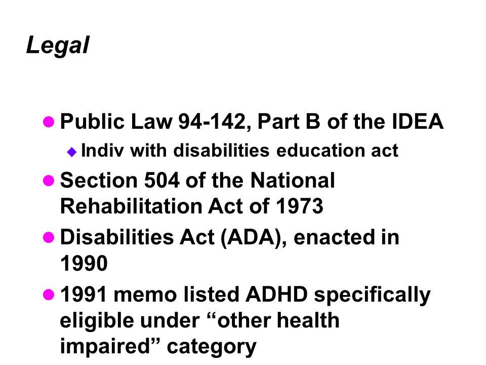 Legal Public Law 94-142, Part B of the IDEA