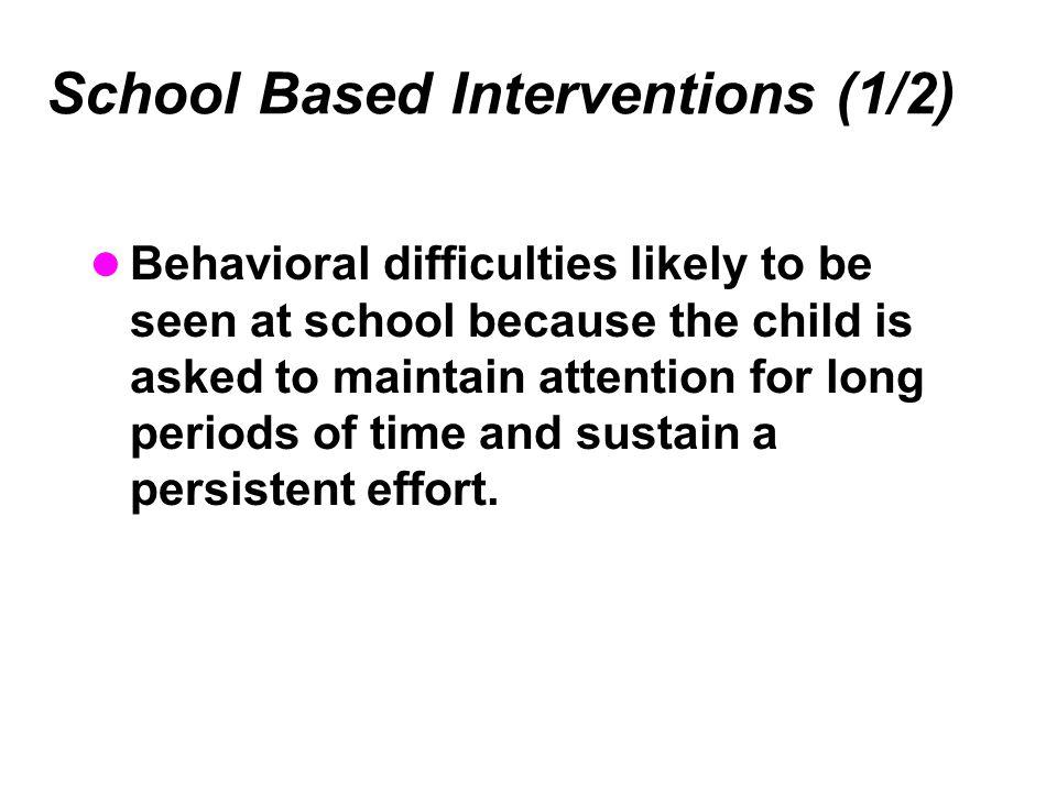 School Based Interventions (1/2)