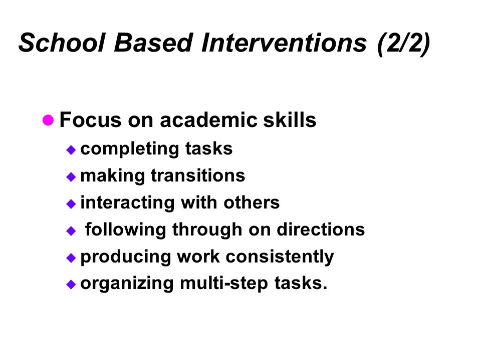 School Based Interventions (2/2)