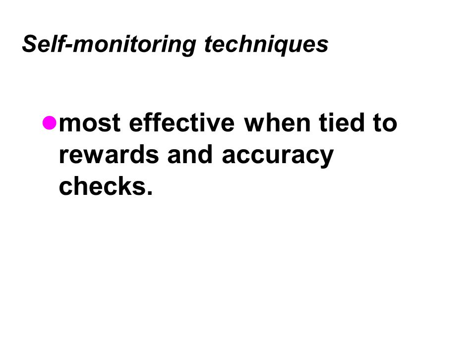Self-monitoring techniques