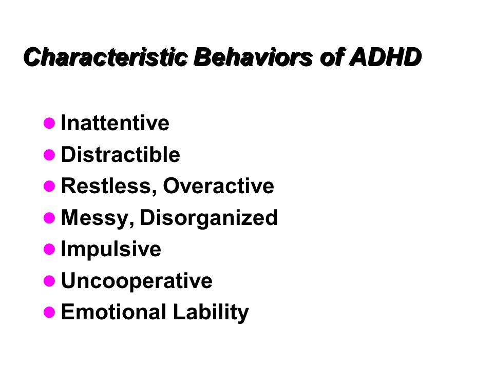 Characteristic Behaviors of ADHD