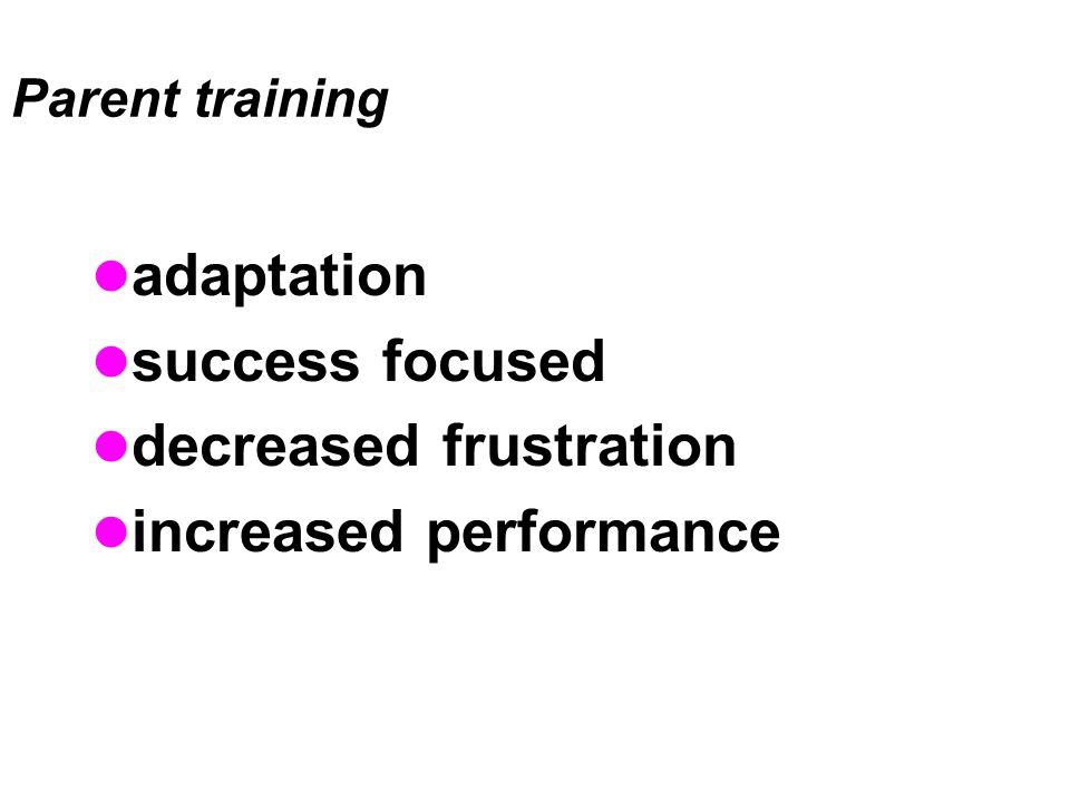 decreased frustration increased performance