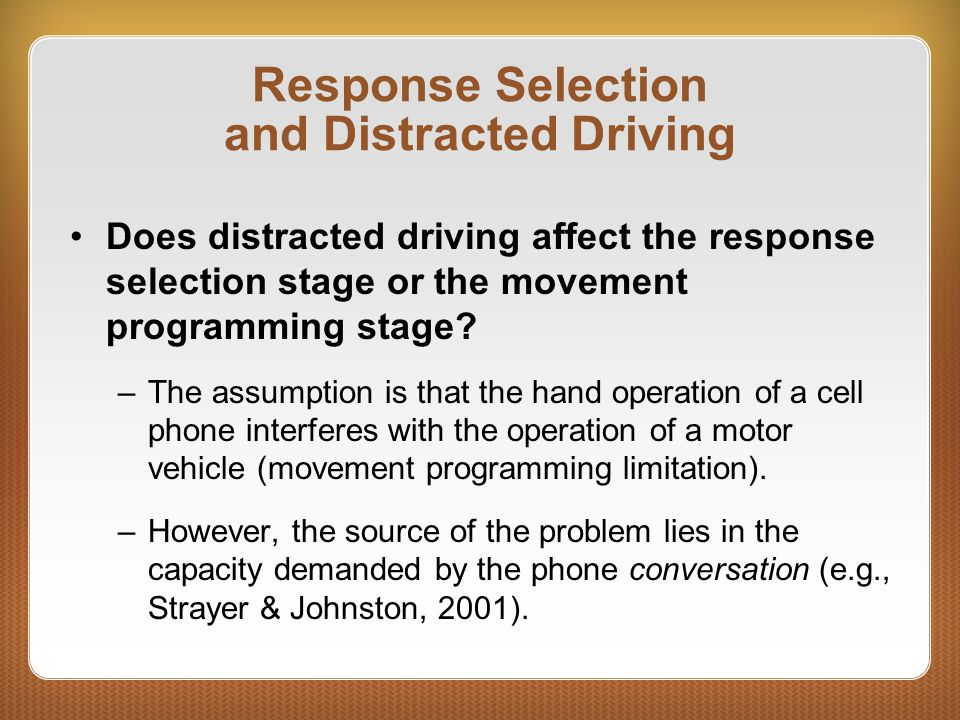 Response Selection and Distracted Driving