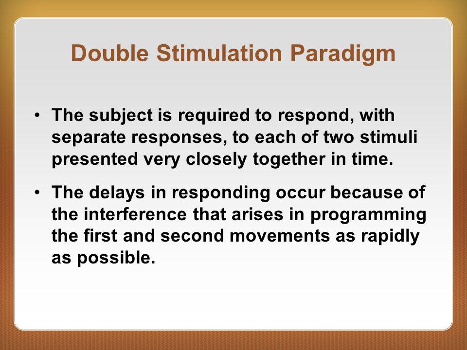 Double Stimulation Paradigm