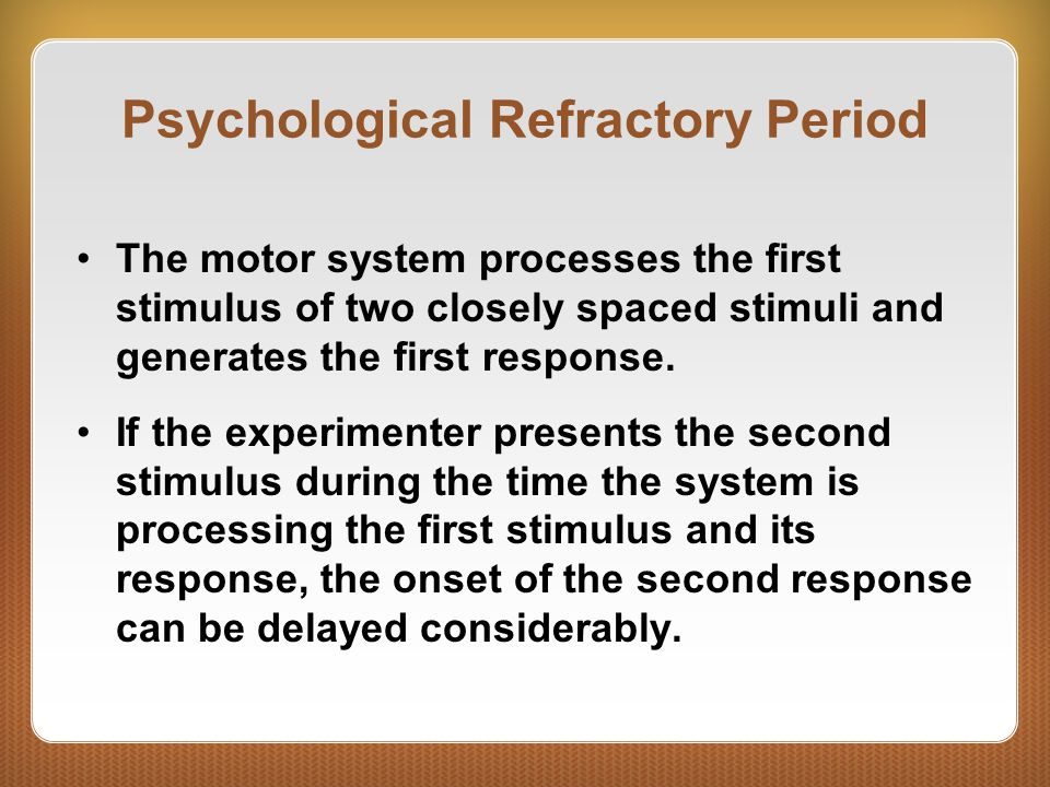 Psychological Refractory Period