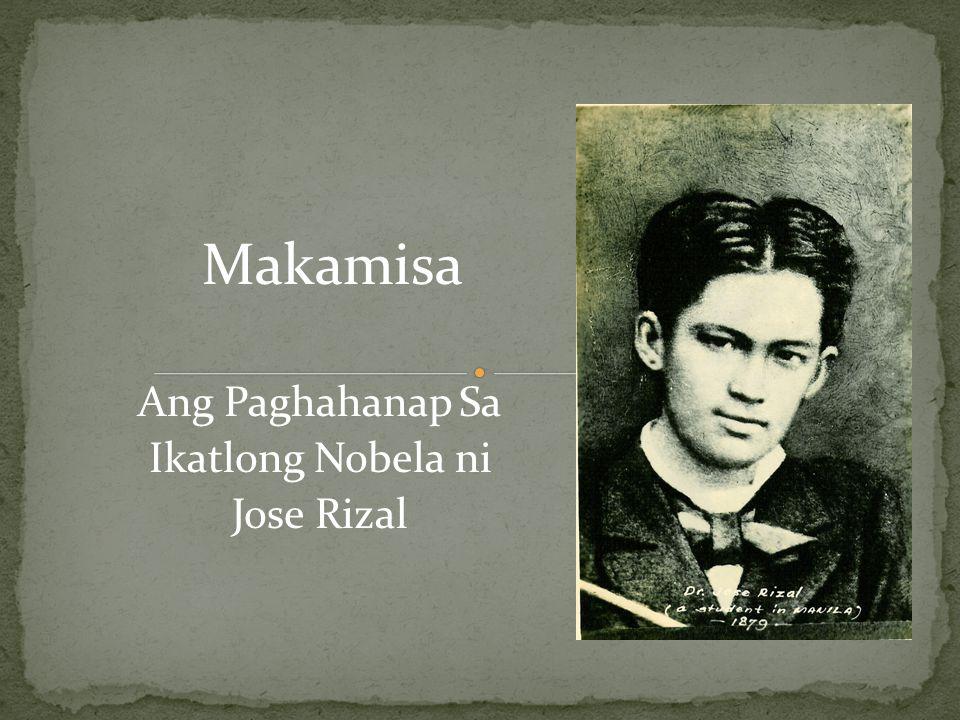Makamisa Ang Paghahanap Sa Ikatlong Nobela ni Jose Rizal