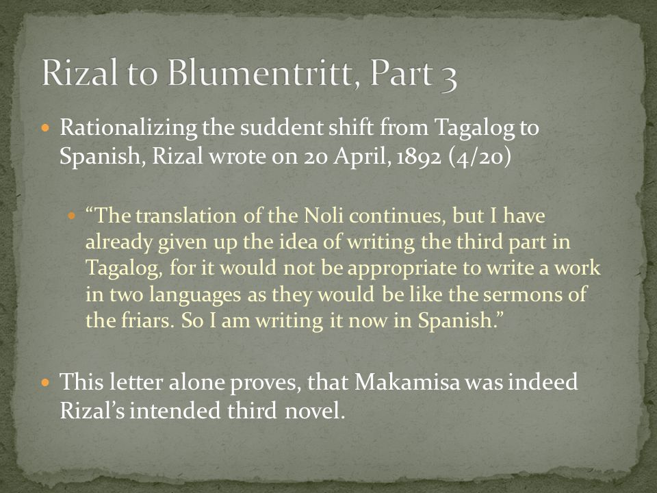 Rizal to Blumentritt, Part 3