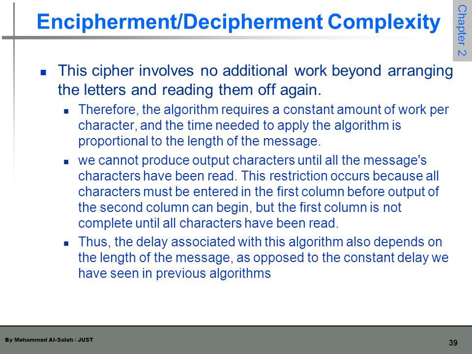 Encipherment/Decipherment Complexity