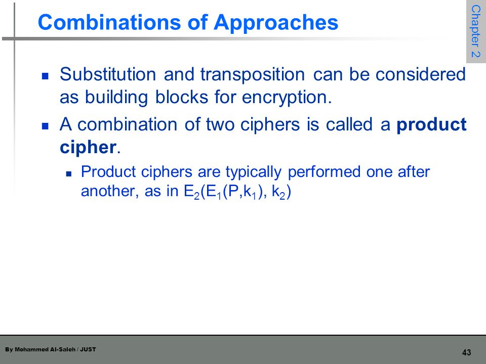 Combinations of Approaches