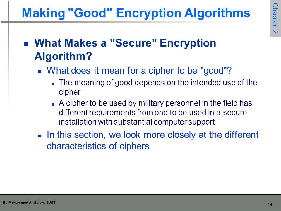 Making Good Encryption Algorithms