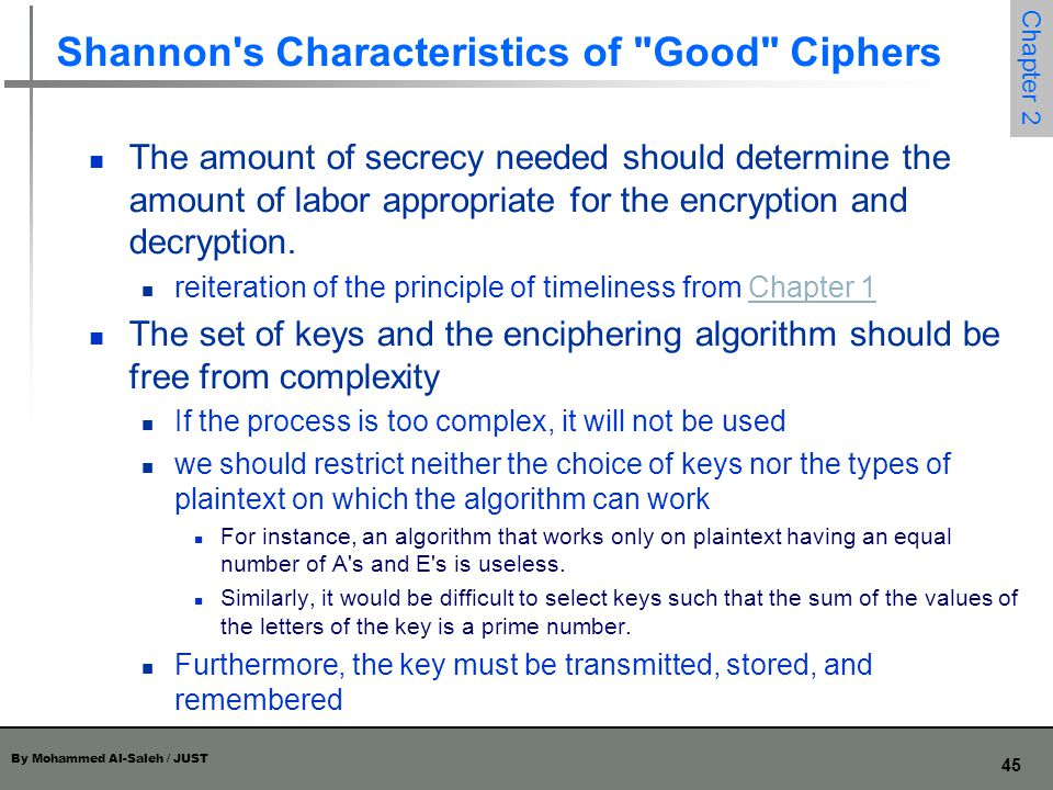Shannon s Characteristics of Good Ciphers