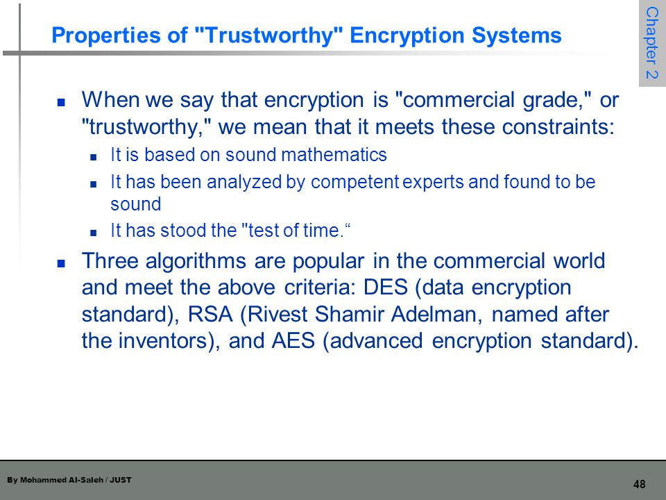 Properties of Trustworthy Encryption Systems