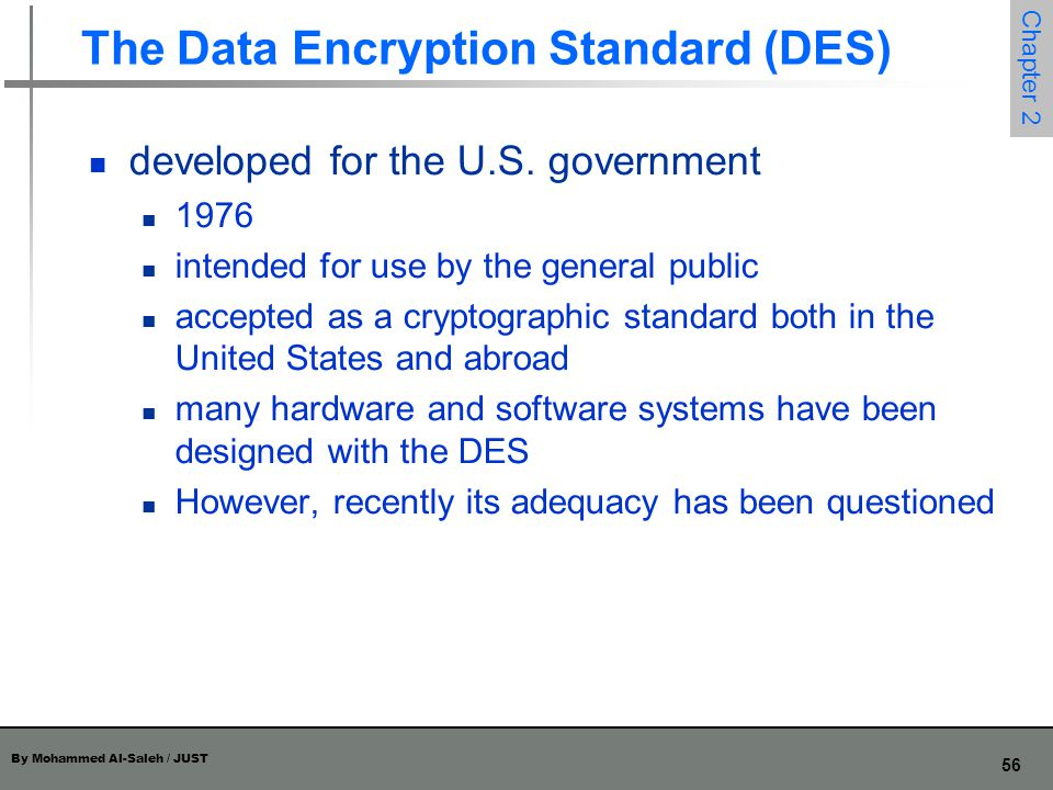 The Data Encryption Standard (DES)