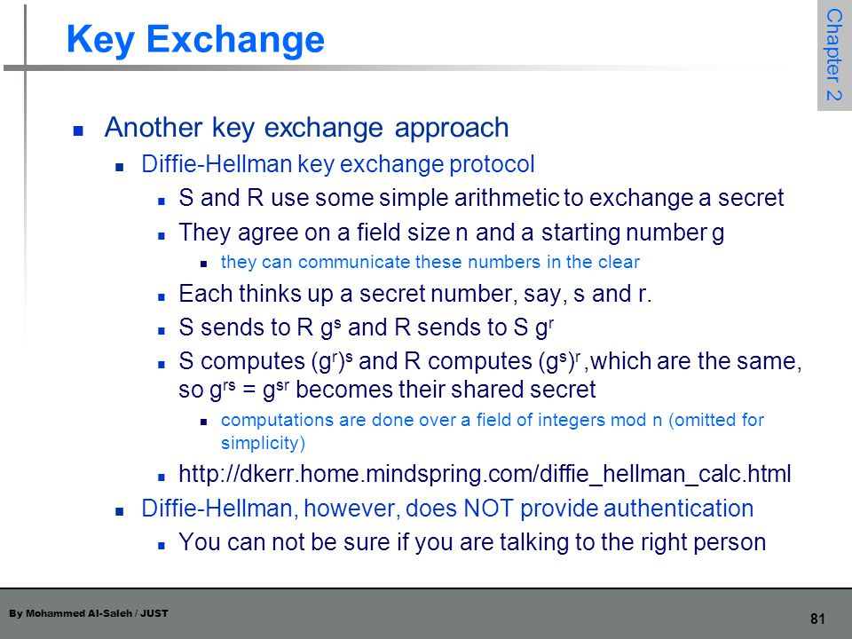 Key Exchange Another key exchange approach