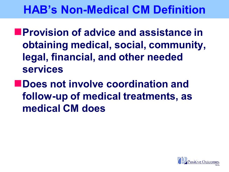 HAB's Non-Medical CM Definition