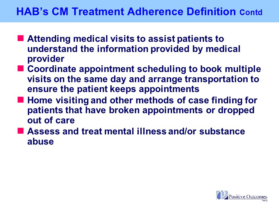 HAB's CM Treatment Adherence Definition Contd
