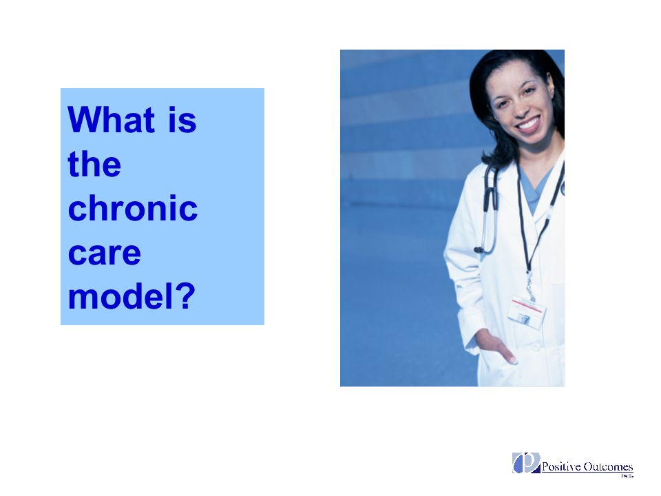 What is the chronic care model