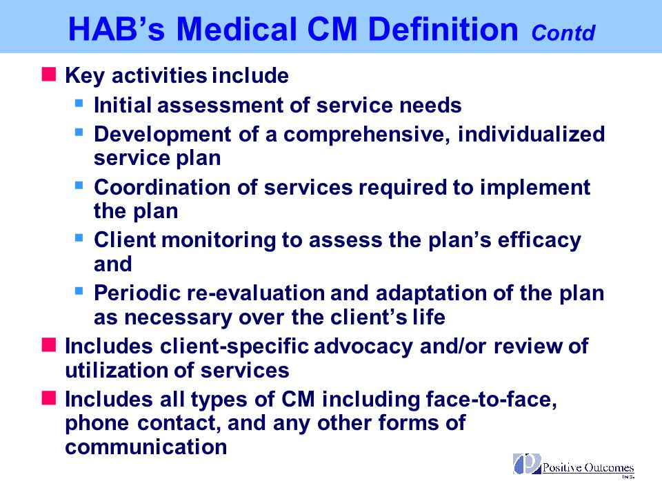 HAB's Medical CM Definition Contd